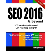SEO 2016 & Beyond: Search engine optimization will never be the same again! (Webmaster) (Volume 1) by Dr. Andy Williams (2015-09-04)