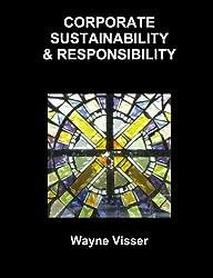 Corporate Sustainability & Responsibility by Wayne Visser (2013-01-12)