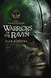 Warriors of the Raven (Legendeer Trilogy) by Alan Gibbons (2001-04-19)