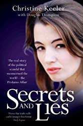 Secrets and Lies - The Real Story of Political Scandal That Mesmerised the World - The Profumo Affair