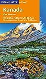 POLYGLOTT on tour Reiseführer Kanada ? Der Westen: Mit großer Faltkarte und 80 Stickern - Karl Teuschl