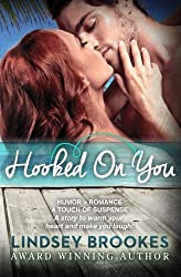 Hooked On You by Lindsey Brookes (2013-02-07)
