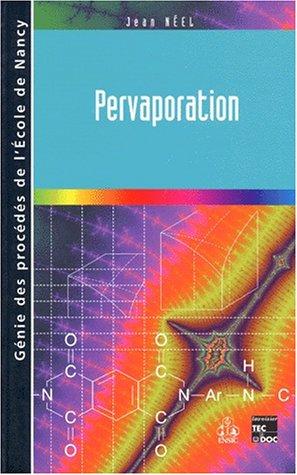 Pervaporation par Jean Néel