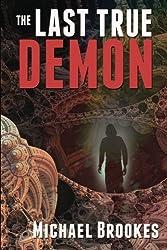 The Last True Demon: Volume 3 (The Third Path Trilogy)