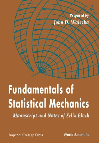 Fundamentals of Statistical Mechanics: Manuscript and Notes of Felix Bloch by Felix Bloch (2000-11-15)