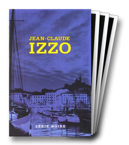 Jean-Claude Izzo : Total Keops, Chourmo, Solea (coffret en 3 volumes)