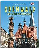 Journey through the ODENWALD and the BERGSTRASSE - Reise durch den ODENWALD und die BERGSTRASSE - Ein Bildband mit über 180 Bildern - STÜRTZ Verlag - Ernst-Otto Luthardt (Autor), Tina und Horst Herzig (Fotografen)