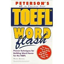 Peterson's Toefl Word Flash: The Quick Way to Build Vocabulary Power (Toefl Flash Series)