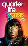 Quarter Life Crisis (Oberon Modern Plays)