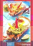 La cuisine des Antilles