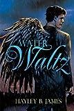 Water Waltz (Elemental Attraction Book 1)