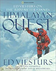 Himalayan Quest: Ed Viesturs on the 8000-Meter Giants