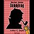 Sherlock Holmes - Sammlung: Alle Geschichten und Romane - Illustriert und kommentiert (Sherlock Holmes bei Null Papier)