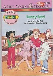Fancy Feet (New Kids at the Polk Street School, 2)