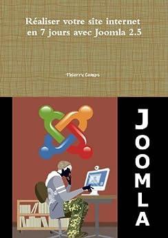 Réaliser votre site internet en 7 jours avec Joomla 2.5 par [Cumps, Thierry]