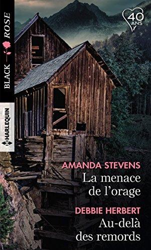La menace de l'orage - Au-delà des remords par Amanda Stevens