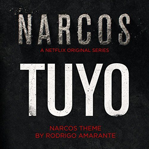 tuyo-narcos-theme-a-netflix-original-series-soundtrack-single