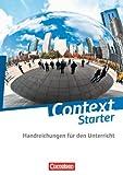 Context Starter - Allgemeine Ausgabe: Handreichungen für den Unterricht