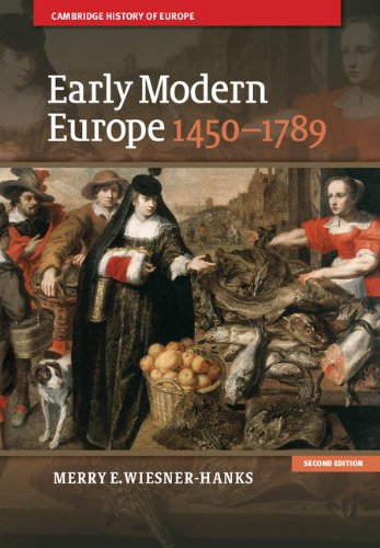Early Modern Europe, 1450-1789 (Cambridge History of Europe) por Merry E. Wiesner-Hanks