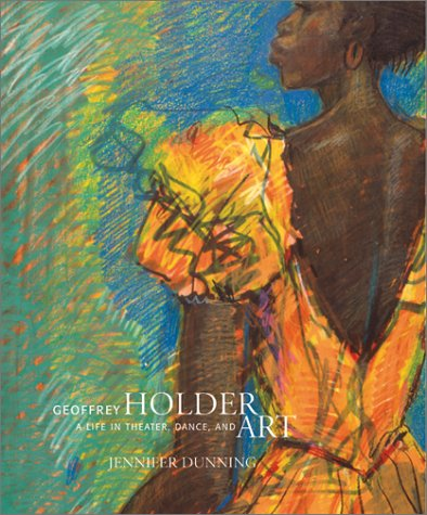 Geoffrey Holder: A Life in Theater, Dance and Art