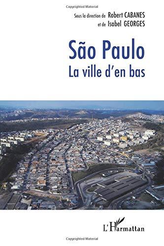 São Paulo : La ville d'en bas