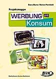 Projektmappe Werbung und Konsum: 3.-5. Klasse