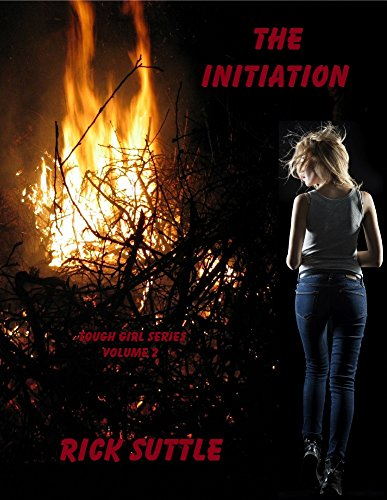 free kindle book The Initiation (Tough Girl Book 2)