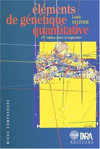 Eléments de génétique quantitative: 2e édition revue et augmentée