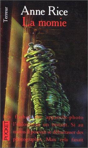 La momie par Anne Rice