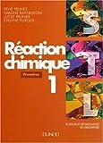 Réaction chimique, tome 1 - 1ère STL