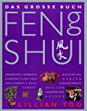 Das große Buch Feng Shui - Lillian Too