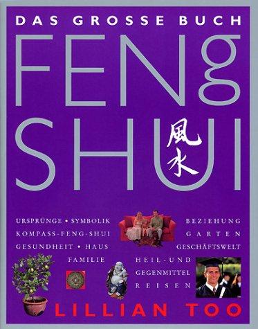 Buchseite und Rezensionen zu 'Das große Buch Feng Shui' von Lillian Too