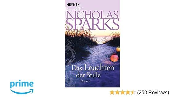 Das Leuchten Der Stille Roman Amazon De Nicholas Sparks Adelheid