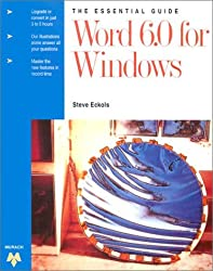 WORD 6.0 for Windows (Essential Guide)