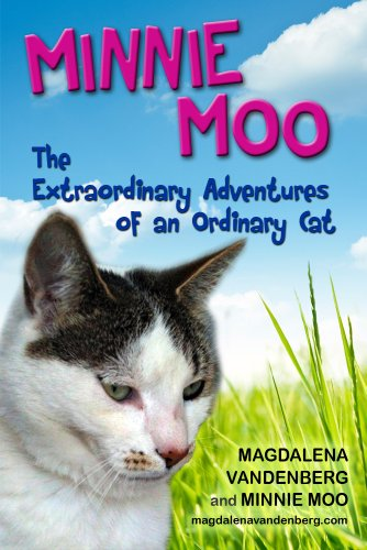 Minnie Moo, The Extraordinary Adventures of an Ordinary Cat (English Edition)