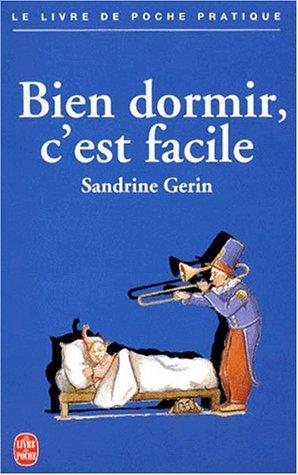 Bien dormir, c'est facile par Sandrine Gerin