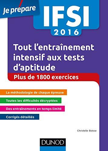 IFSI 2016 Tout l'entraînement intensif aux tests d'aptitude (Concours paramédicaux et sociaux)