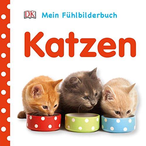 Mein Fühlbilderbuch. Katzen: Mit Reimen, Fühl- und Glitzerelementen