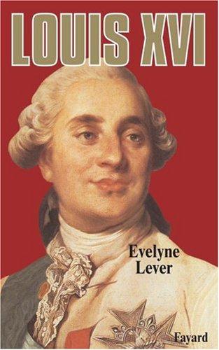 Louis XVI par Evelyne Lever