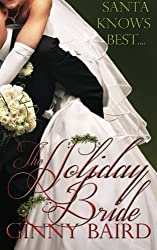 The Holiday Bride (Holiday Brides Series) by Ginny Baird (2012-10-08)