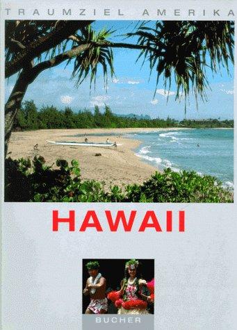 Traumziel Amerika. Hawaii (USA)