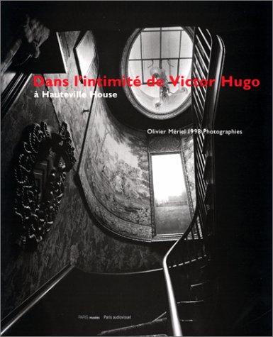 Dans l'intimité de Victor Hugo à Hauteville House