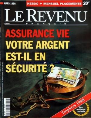 REVENU FRANCAIS (LE) du 01/03/1998 - ASSURANCE-VIE - VOTRE ARGENT EST-IL EN SECURITE - TROPHEES 1998