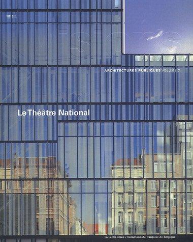 Visions 3.  Le Théâtre National