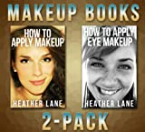How to Apply Makeup Books 2-Pack (How to Apply Makeup and How to Apply Eye Makeup Tips)