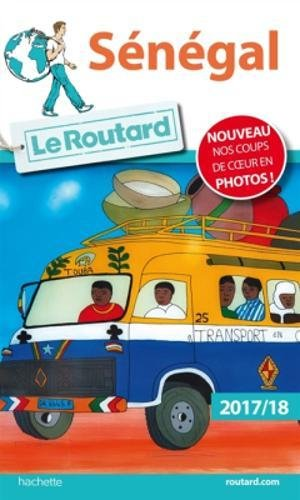 Guide du Routard Sngal 2017