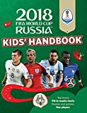 2018 FIFA World Cup Russia Kids' Handbook (World Cup Russia 2018)