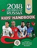 2018 FIFA World Cup Russia Kids' Handbook (World...