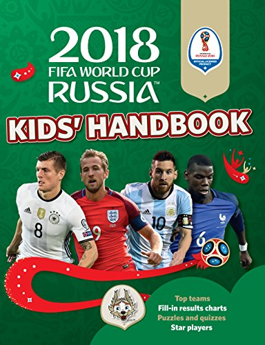 2018 FIFA World Cup Russia (TM) Kids' Handbook (World Cup Russia 2018) -