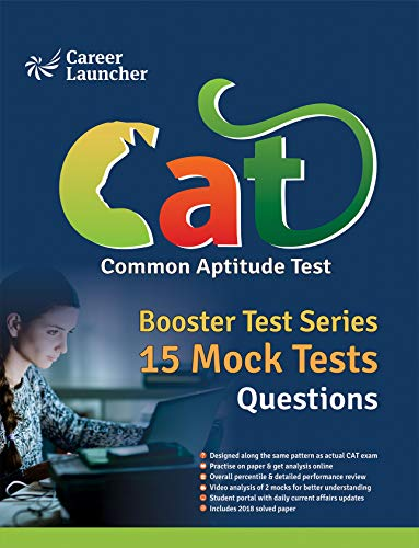 Booster Test Series 2019 - CAT (Common Admission Test) : 15 Mock Tests  (Questions, Answers & Explanations)